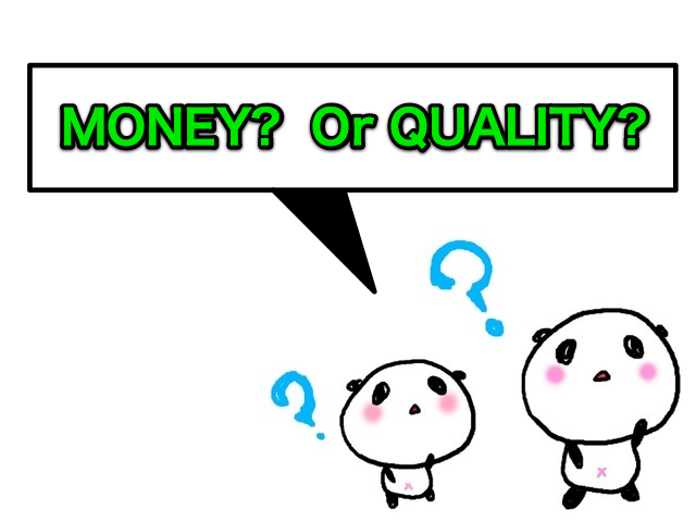money or guality